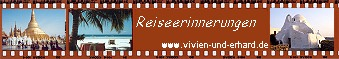 Vivien und Erhard, Reiseerinnerungen - Personal Travelogues: Eingang zu unserer Homepage
